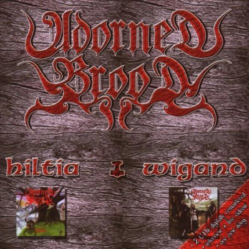 Hiltia & Wigand by Adorned Brood (2008-09-16)