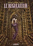 Le rgulateur, Tome 3 : Ophidia