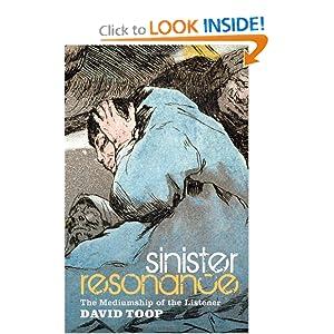 Sinister Resonance: The Mediumship of the Listener book