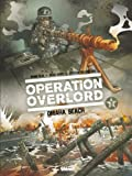 img - for Op ration Overlord tome 2: Omaha Beach (French Edition) book / textbook / text book