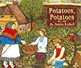 Potatoes, Potatoes (0060518170) by Lobel, Anita