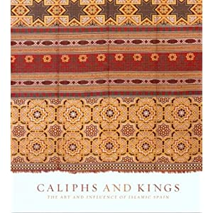 Amazon.com: Caliphs and Kings: The Art of Islamic Spain ...