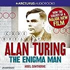 Alan Turing: The Enigma Man Hörbuch von Nigel Cawthorne Gesprochen von: Jot Davies