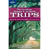 Carolinas Georgia & the South Trips (Regional Travel Guide) ~ Kevin Raub