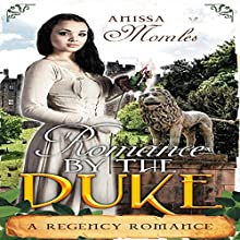 Romanced by the Duke Audiobook by Anissa Morales Narrated by Sheila Stasack