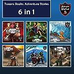 Tweens Books: Adventure Stories for Tweens, Teens, and Kids: Children's Adventure Stories, 6 in 1 | Jeff Child