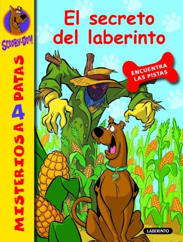 James Gelsey - Scooby-Doo. El secreto del laberinto: 10 (Misterios a 4 patas)
