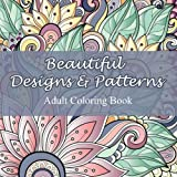 img - for Beautiful Designs and Patterns Adult Coloring Book (Sacred Mandala Designs and Patterns Coloring Books for Adults) (Volume 23) book / textbook / text book