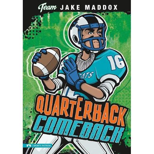 Quarterback Comeback (Team Jake Maddox: Sports Fiction)