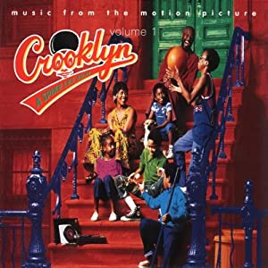 Crooklyn: Music From The Motion Picture, Volume 1