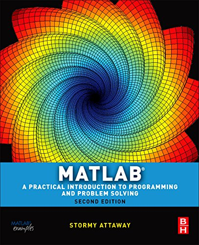 Matlab, Second Edition: A Practical Introduction to...