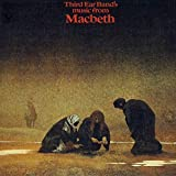 Music From Macbeth by THIRD EAR BAND (2015)