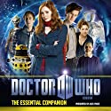 Doctor Who: The Essential Companion Radio/TV Program by Steve Tribe Narrated by Alex Price