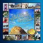Falling Uphill Hörbuch von Scott Stoll Gesprochen von: Scott Stoll