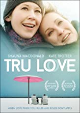 TRU LOVE on DVD and Digital from Wolfe Video
