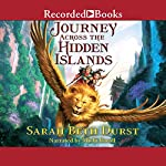Journey Across the Hidden Islands   Sarah Beth Durst