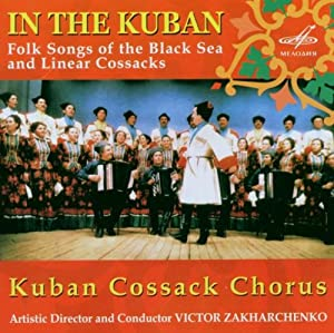 In The Kuban: Folk Songs of the Black Sea and Linear Cossacks