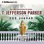 The Jaguar: A Charlie Hood Novel #5 | T. Jefferson Parker