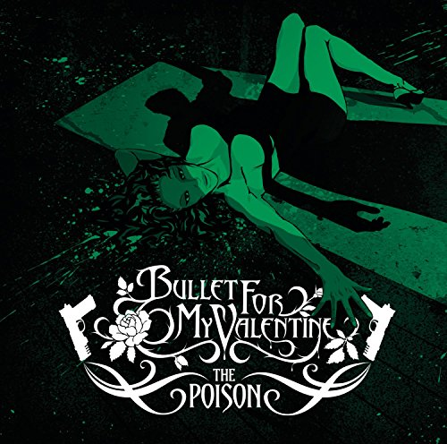 Bullet for My Valentine - The Poison - Live at Brixton - Zortam Music