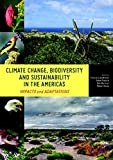 img - for Climate Change, Biodiversity, and Sustainability in the Americas: Impacts and Adaptations book / textbook / text book