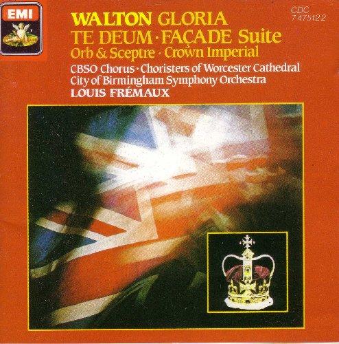 Walton: Facade Suite/Te Deum/Gloria/Orb & Sceptre/Crown Imperial