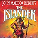 The Islander: Stormlands, Book 1 (       UNABRIDGED) by John Maddox Roberts Narrated by Michael McConnohie