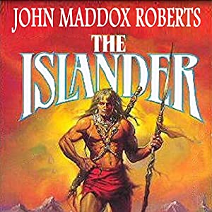 The Islander: Stormlands, Book 1 | [John Maddox Roberts]