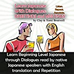 Japanese Dialogues: Meeting and Greeting | Yumi Boutwell,Clay Boutwell
