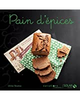 Pain d'�pices - Variations gourmandes