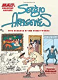MAD's Greatest Artists: Sergio Aragones: Five Decades of His Finest Works (0762436875) by Aragones, Sergio