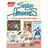 Sergio Aragones: Five Decades of His Finest Workspar Sergio Aragones