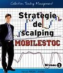 Strat�gie de scalping - Mobilstoc (Co...