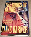 The Books of blood: Clive Barker