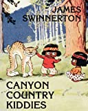 img - for James Swinnerton's Canyon Country Kiddies book / textbook / text book