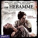 Die Hebamme: Das Original-Hörspiel zum Film - Teil 1 Hörspiel von Hannu Salonen Gesprochen von:  div.