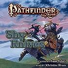 Pathfinder Tales: Shy Knives Hörbuch von Sam Sykes Gesprochen von: Kristin Hvam