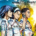 TVアニメ『弱虫ペダル』第2クールエンディングテーマ「I\'m Ready」