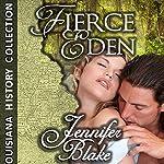 Fierce Eden | Jennifer Blake