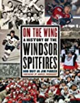 On the Wing: A History of the Windsor...