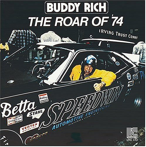 Roar of 74 - Buddy Rich