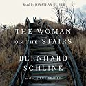 The Woman on the Stairs Audiobook by Bernhard Schlink Narrated by Jonathan Oliver