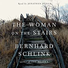 The Woman on the Stairs | Livre audio Auteur(s) : Bernhard Schlink Narrateur(s) : Jonathan Oliver