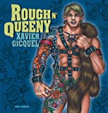 Rough n' Queeny