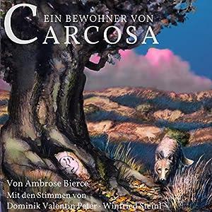 Ein Bewohner von Carcosa Hörbuch