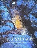 echange, troc Colette Gouvion, Renaud Dengreville - Eaux sauvages