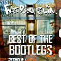 Best of the bootlegs [Explicit]