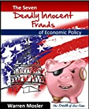 The 7 Deadly Innocent Frauds of Economic Policy (MMT - Modern Monetary Theory)