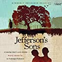 Jefferson's Sons (       UNABRIDGED) by Kimberly Brubaker Bradley Narrated by Adenrele Ojo