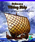 At Sea on a Viking Ship: Solving Problems of Length and Weight Using the Four Math Operations (Powermath)