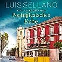 Portugiesisches Erbe: Ein Lissabon-Krimi Hörbuch von Luis Sellano Gesprochen von: Richard Barenberg